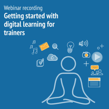 getting started with digital learning for trainers recording